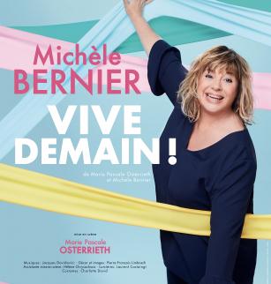 """Michèle Bernier dans """"Vive Demain"""""""
