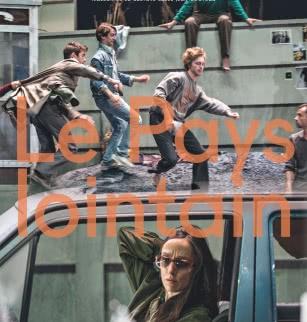 La comédie de Clermont : Le Pays Lointain