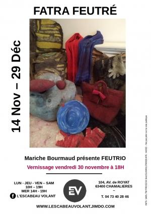 Mariche Bourmaud présente  «Fatra feutré»   Feutrio