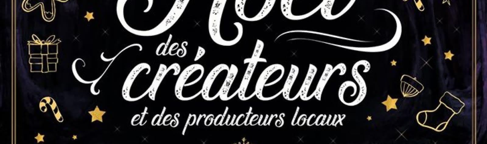 Le Noël des Créateurs et des Producteurs locaux