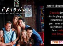 Ciné Dôme : Friends - Celui qui fête son anniversaire
