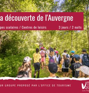 À la découverte de l'Auvergne - Séjour groupe scolaire / centre de loisirs