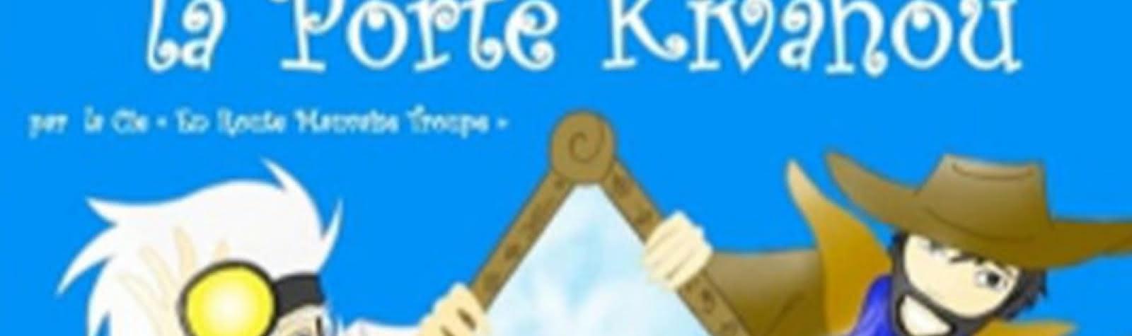 © Défonce de rire : Lilou et la porte kivahou
