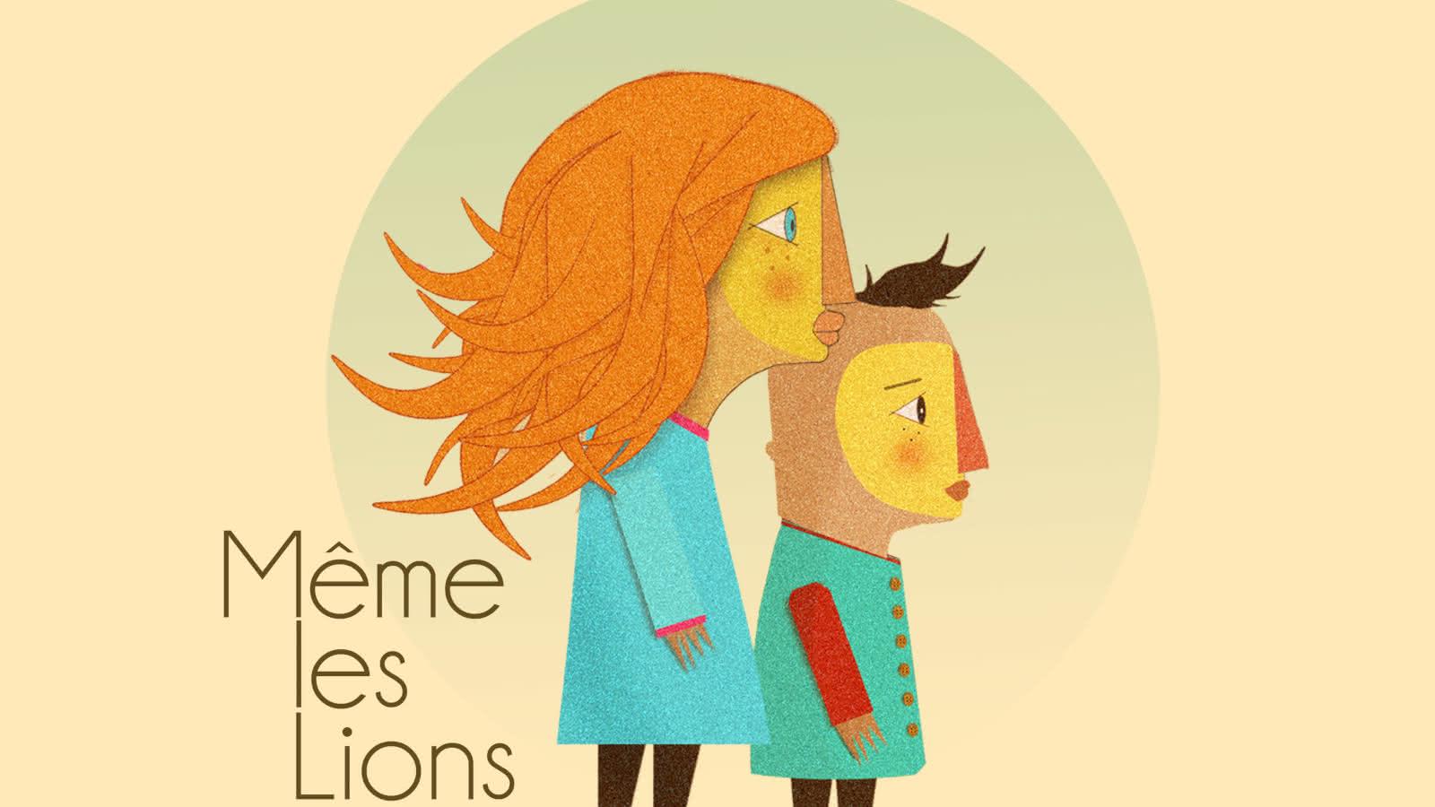 © Coloc' de la Culture - Même les Lions