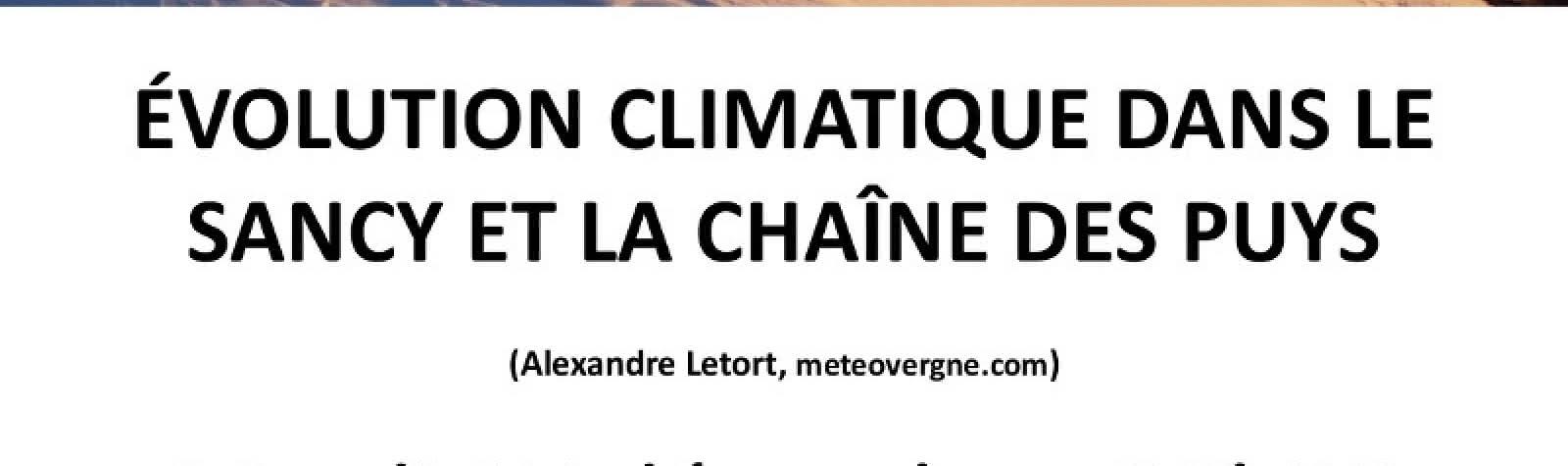 © L'évolution climatique dans le Sancy et la chaîne des Puys