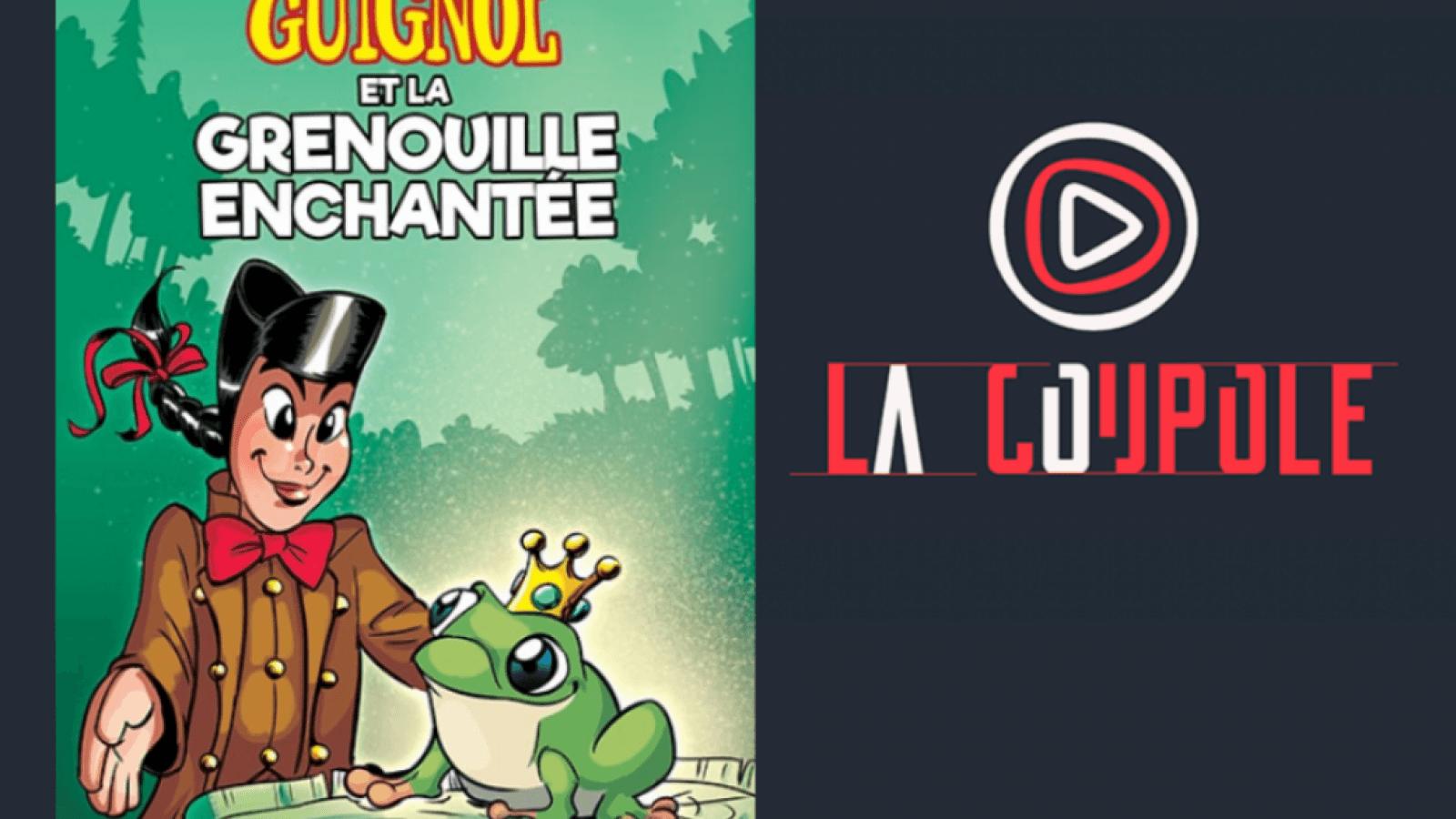 © La Coupole : Guignol et la grenouille enchantée