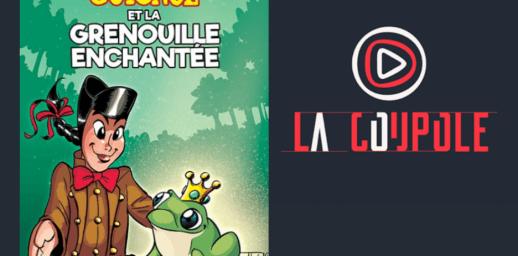 La Coupole : Guignol et la grenouille enchantée
