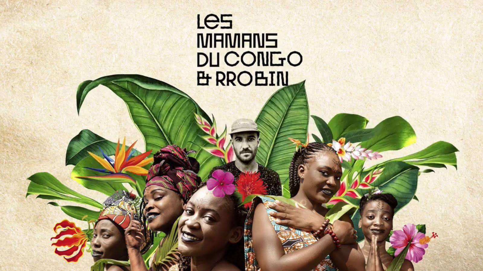 © Mamans du Congo & Rrobin